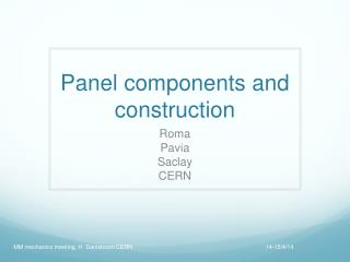 Panel components and construction