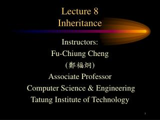 Lecture 8 Inheritance