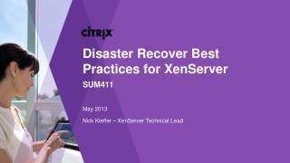Nick Kieffer – XenServer Technical Lead