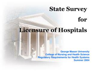 State Survey  for  Licensure of Hospitals