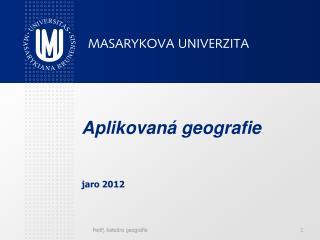 Aplikovaná geografie jaro 2012