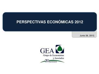 PERSPECTIVAS ECONÓMICAS 2012