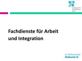 Fachdienste für Arbeit und Integration