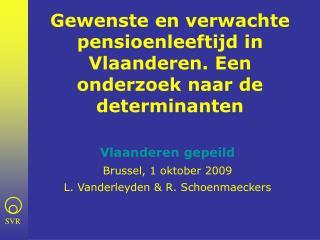 Gewenste en verwachte pensioenleeftijd in Vlaanderen. Een onderzoek naar de determinanten