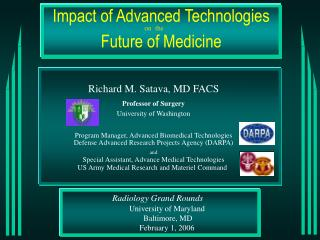 Radiology Grand Rounds University of Maryland  Baltimore, MD February 1, 2006