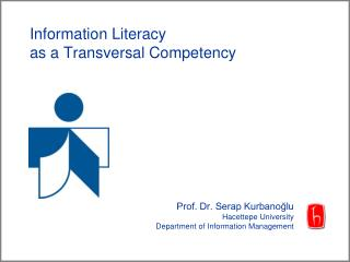 Information Literacy as a Transversal Competency