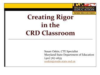 Creating Rigor in the CRD Classroom