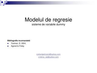Modelul de regresie sisteme de variabile dummy