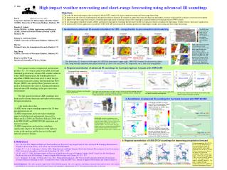 High impact weather nowcasting and short-range forecasting using advanced IR soundings