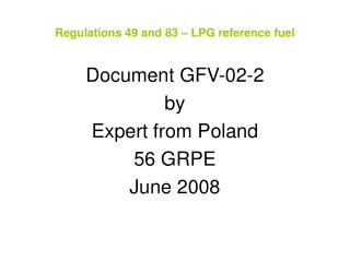Regulations 49 and 83 – LPG reference fuel