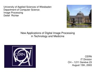 University of Applied Sciences of Wiesbaden Department of Computer Science Image Processing