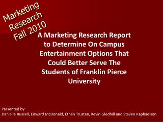 Marketing Research Fall 2010