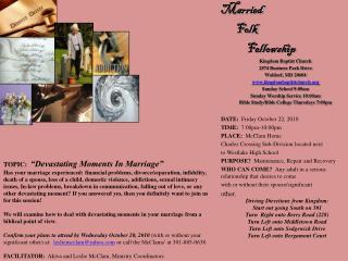 Married         Folk              Fellowship Kingdom Baptist Church 2574 Business Park Drive