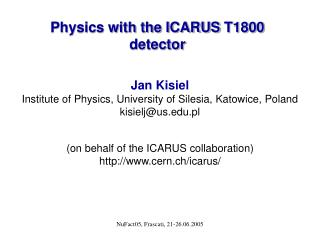Physics with the ICARUS  T1800  detector