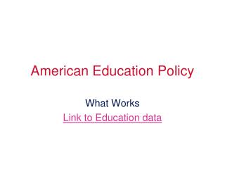 American Education Policy