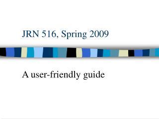 JRN 516, Spring 2009