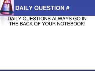 DAILY QUESTION # 1