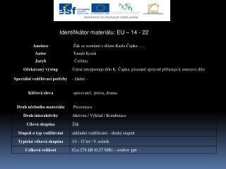 Identifikátor materiálu: EU – 14 - 22