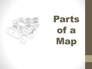 Parts of a Map