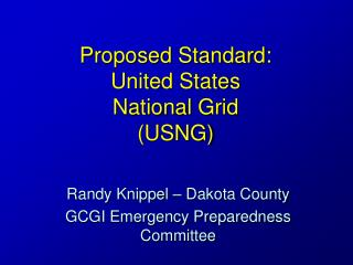 Proposed Standard: United States  National Grid (USNG)