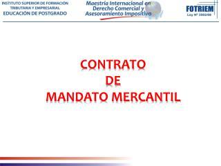 CONTRATO DE MANDATO MERCANTIL