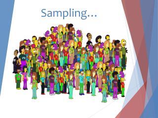 Sampling…