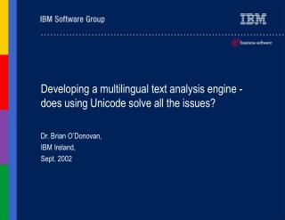 Developing a multilingual text analysis engine - does using Unicode solve all the issues?