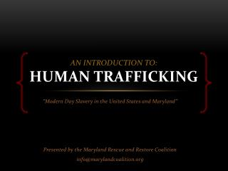 An introduction to: human Trafficking