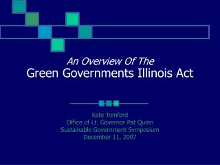An Overview Of The Green Governments Illinois Act