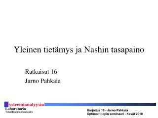 Yleinen tietämys ja Nashin tasapaino