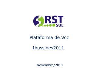 Plataforma de Voz Ibussines2011