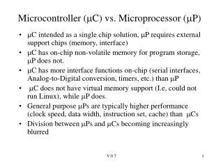 Microcontroller (  C) vs. Microprocessor (  P)