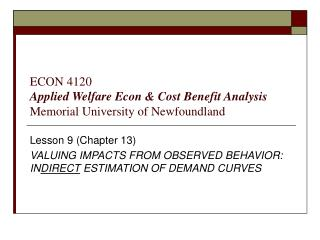 ECON 4120 Applied Welfare Econ  Cost Benefit Analysis   Memorial University of Newfoundland