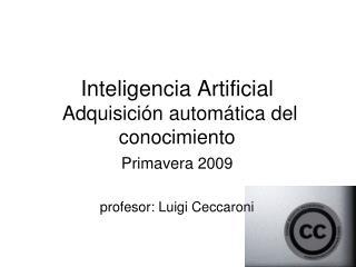 Inteligencia Artificial Adquisición automática del conocimiento