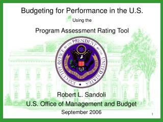 Budgeting for Performance in the U.S. Using the Program Assessment Rating Tool
