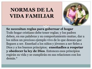 NORMAS DE LA VIDA FAMILIAR