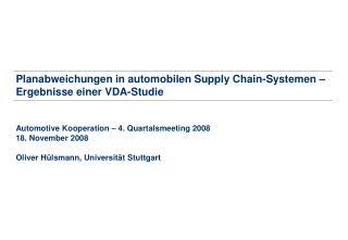 Planabweichungen in automobilen Supply Chain-Systemen – Ergebnisse einer VDA-Studie