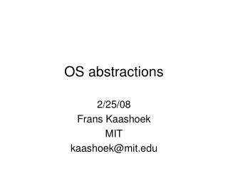 OS abstractions