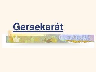Gersekarát