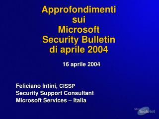 Approfondimenti sui Microsoft Security Bulletin di aprile 2004