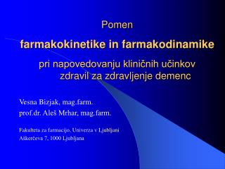 Vesna Bizjak, mag.farm. prof.dr. Aleš Mrhar, mag.farm.