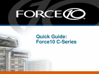 Quick Guide:  Force10 C-Series