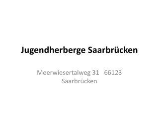 Jugendherberge Saarbrücken