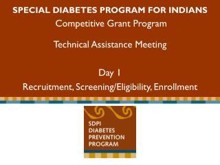 Special Diabetes Program for Indians Competitive Grant Program