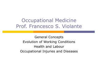 Occupational Medicine Prof. Francesco S. Violante