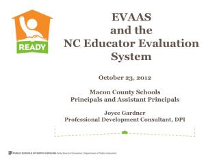 EVAAS and the NC Educator Evaluation System