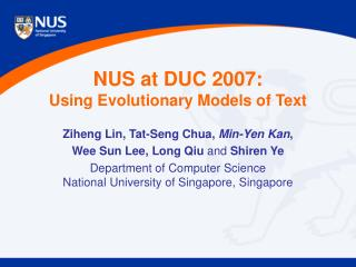 NUS at DUC 2007: Using Evolutionary Models of Text