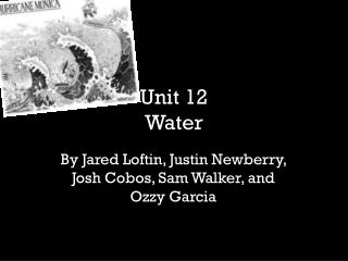 Unit 12  Water