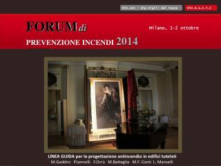 FORUM di PREVENZIONE INCENDI 2014