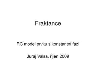 Fraktance